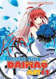 Demon King Daimaou: Volume 12