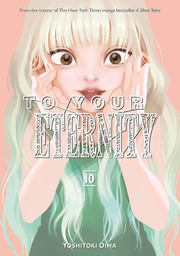 To Your Eternity Volume 10