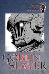 Goblin Slayer, Chapter 37