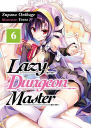 Lazy Dungeon Master: Volume 6