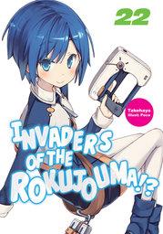 Invaders of the Rokujouma!? Volume 22