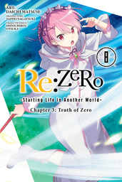 Re:ZERO -Starting Life in Another World-, Chapter 3: Truth of Zero, Vol. 8