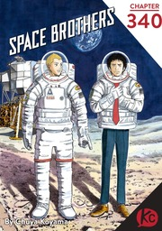 Space Brothers Chapter 340