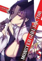 Monster Girl Doctor Vol. 5