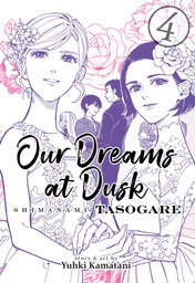 Our Dreams at Dusk: Shimanami Tasogare Vol. 4