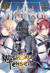 Mushoku Tensei: Jobless Reincarnation Vol. 5