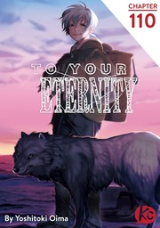 To Your Eternity Chapter 110
