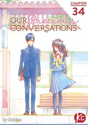 Our Precious Conversations Chapter 34