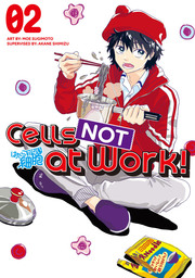 Cells NOT at Work! 2