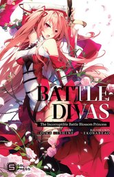 Battle Divas: The Incorruptible Battle Blossom Princess