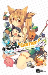 Strongest Gamer: Let's Play in Another World