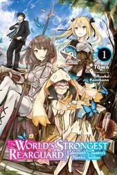 The World's Strongest Rearguard Light Novel