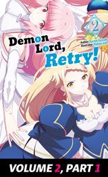 Demon Lord, Retry!, Light Novel Parts