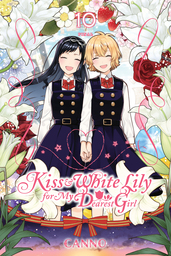 Kiss and White Lily for My Dearest Girl, Vol. 10