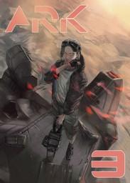 ARK, Chapter 3