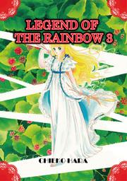 Legend of the Rainbow, Volume 3