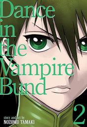 Dance in the Vampire Bund (Special Edition) Vol. 2