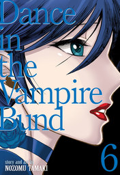 Dance in the Vampire Bund (Special Edition) Vol. 6