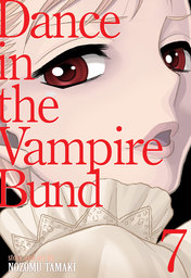 Dance in the Vampire Bund (Special Edition) Vol. 7