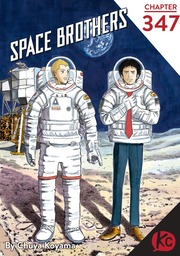 Space Brothers Chapter 347