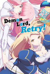 Demon Lord, Retry! Volume 2