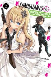 Combatants Will Be Dispatched!, Vol. 2