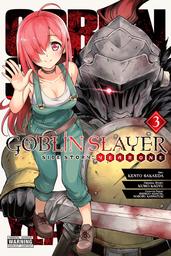 Goblin Slayer Side Story: Year One, Vol. 3