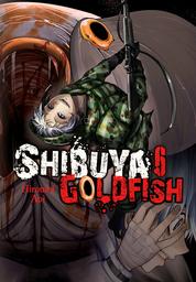 Shibuya Goldfish, Vol. 6