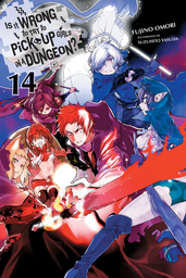 Is It Wrong to Pick Up Girls in a Dungeon? Light Novel