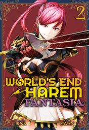 World's End Harem: Fantasia Vol. 2