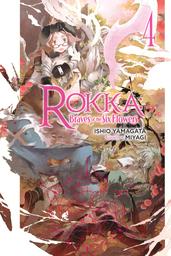 Rokka: Braves of the Six Flowers, Vol. 4