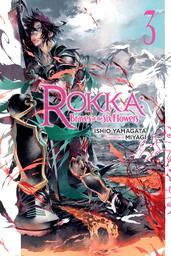 Rokka: Braves of the Six Flowers, Vol. 3