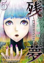 Zanmu - Labyrinth, Chapter 5