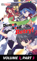 Demon Lord, Retry! Volume 3, Part 3