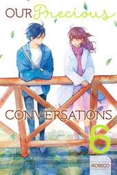 Our Precious Conversations 6