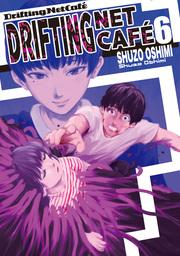 Drifting Net Cafe, Volume 6