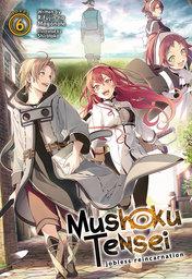 Mushoku Tensei: Jobless Reincarnation Vol. 6