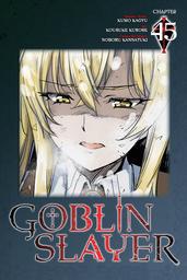 Goblin Slayer, Chapter 45 (manga)