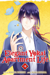 Elegant Yokai Apartment Life Volume 16