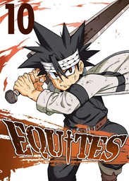 EQUITES, Chapter 10