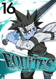 EQUITES, Chapter 16