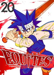 EQUITES, Chapter 20