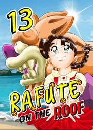 Rafute on the Roof, Chapter 13