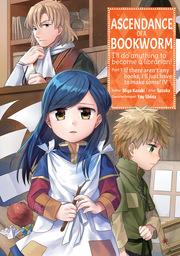 Ascendance of a Bookworm  Volume 4