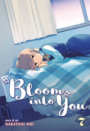 Bloom Into You Vol. 7