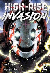 High-Rise Invasion Vol. 12