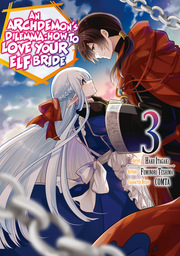 An Archdemon's Dilemma: How to Love Your Elf Bride Vol. 3
