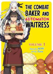 FREE: The Combat Baker and Automaton Waitress: Volume 1