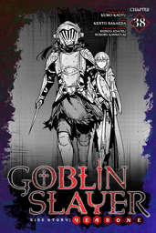 Goblin Slayer Side Story: Year One, Chapter 38
