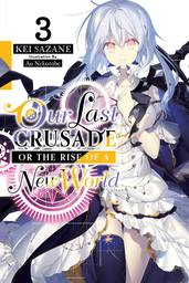 Our Last Crusade or the Rise of a New World, Vol. 3